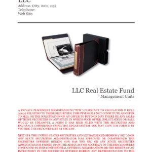 Private Placement Memorandum, LLC Real Estate Fund